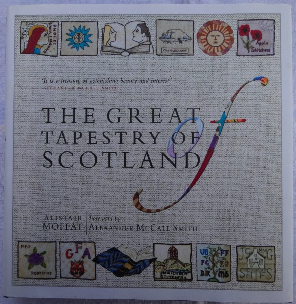 The Great Tapestry of Scotland by Alistair Moffat (pub. Berlinn 2013)